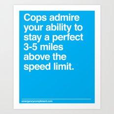 Speed Limit Art Print