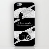 iPhone & iPod Skin featuring I Shoot People by LLL Creations