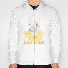 Day Man Hoody