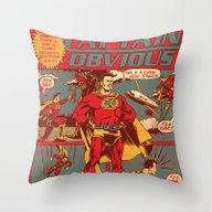 Captain Obvious! Throw Pillow