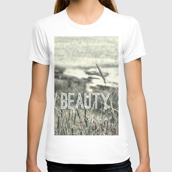 Beauty of Life T-shirt