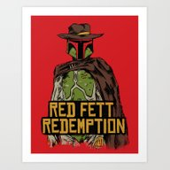 Art Print featuring Red Fett Redemption by MeleeNinja