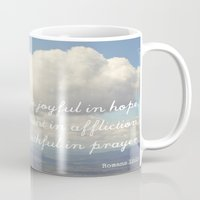 Be Joyful in Hope, Patient in Affliction, Faithful in Prayer [Bible Quote] Mug