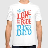 I Like to Ride Bikes Mens Fitted Tee White SMALL