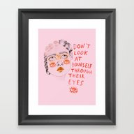 Framed Art Print featuring Don't Look At Yourself T… by Ambivalently Yours
