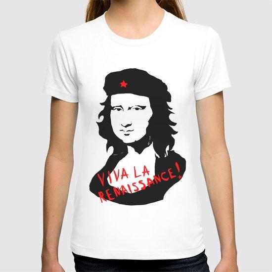 Viva la renaissance! T-shirt