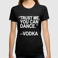 Trust Me, You Can Dance. Womens Fitted Tee Tri-Black SMALL