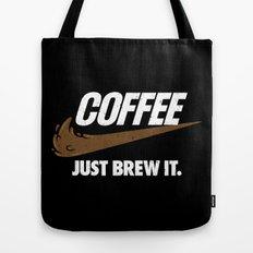 Just Brew It Tote Bag