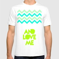 SHUT UP AND LOVE ME © -… Mens Fitted Tee White SMALL