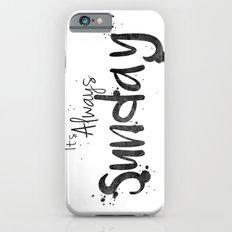This is my Sunday ________ Slim Case iPhone 6s
