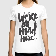 ...MAD HERE Womens Fitted Tee White SMALL