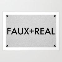 Faux-Real Art Print