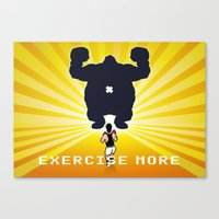 Exercise more. A PSA for stressed creatives. Canvas Print