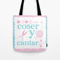 Coser Y Cantar Tote Bag