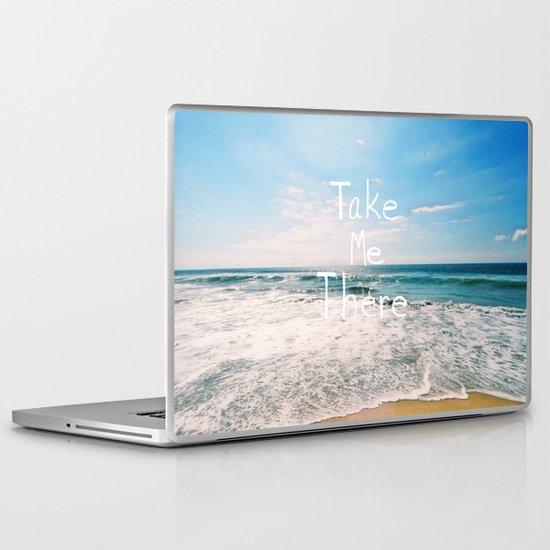 Take Me There... Laptop & iPad Skin