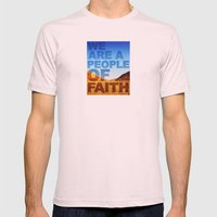 WE ARE A PEOPLE OF FAITH (Hebrews 11) Mens Fitted Tee Light Pink SMALL