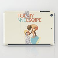 TODAY WE ESCAPE iPad Case