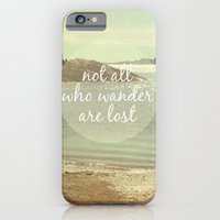 Not All Who Wander Are Lost iPhone 6 Slim Case