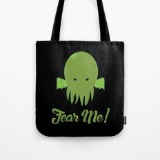 FEAR ME! Tote Bag