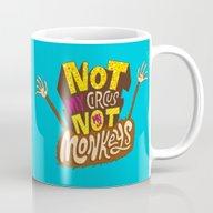 Not My Circus, Not My Mo… Mug