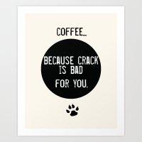 Coffee Art Print  and Crack Art Print
