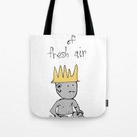 the prince of fresh air Tote Bag
