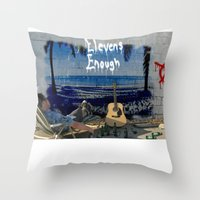 Elevens Enough full print Throw Pillow