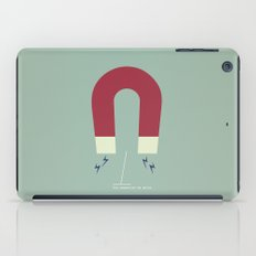 You Magnetize My Poles iPad Case