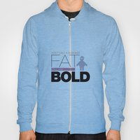 Don`t call me fat Hoody