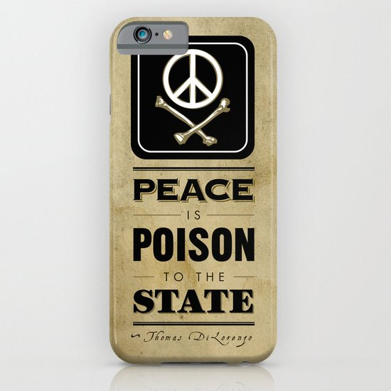 Peace is Poison to the State iPhone & iPod Case