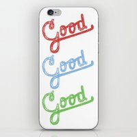 Good iPhone & iPod Skin