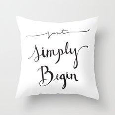Simply Begin Throw Pillow