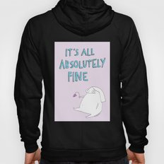 absolutely fine Hoody