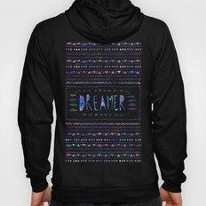 DREAMER Hoody