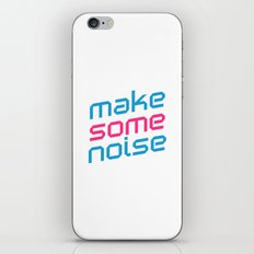 Make Some Noise Music Quote iPhone & iPod Skin