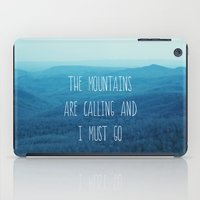 The Mountains Are Callin… iPad Case