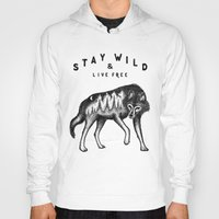Hoodies featuring STAY WILD & LIVE FREE by Vincent Cousteau