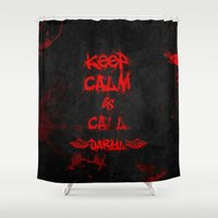 Keep Calm and Call Daryl Dixon!!! Shower Curtain