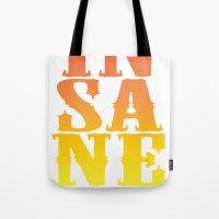 INSANE Tote Bag