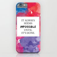 It always seems impossible until it's done iPhone 6 Slim Case