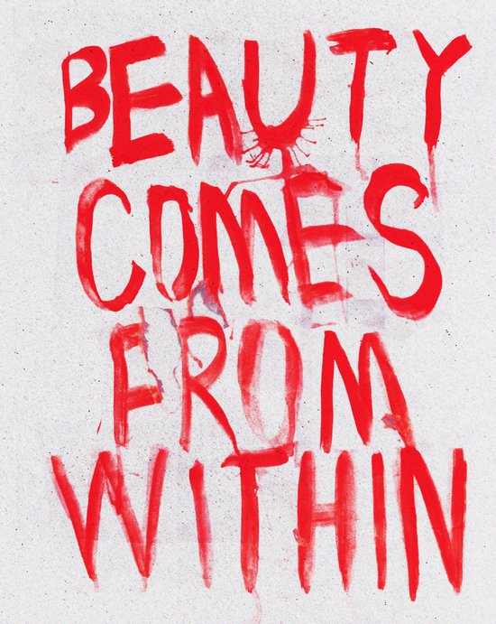 beauty comes from within Art Print