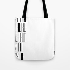 So Bad Sometimes, It's Hard To Move Around Tote Bag