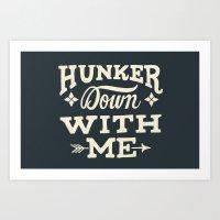 Hunker Down Art Print