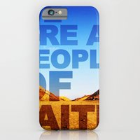 iPhone & iPod Case featuring WE ARE A PEOPLE OF FAITH (Hebrews 11) by BEN MURPHY