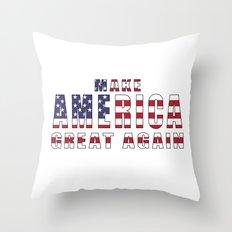 Make America Great Again Throw Pillow