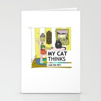 My Cat Thinks I Am His P… Stationery Cards