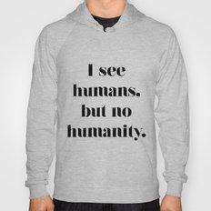 HUMANITY? Hoody