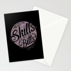 Skill To Pay The Bills Stationery Cards