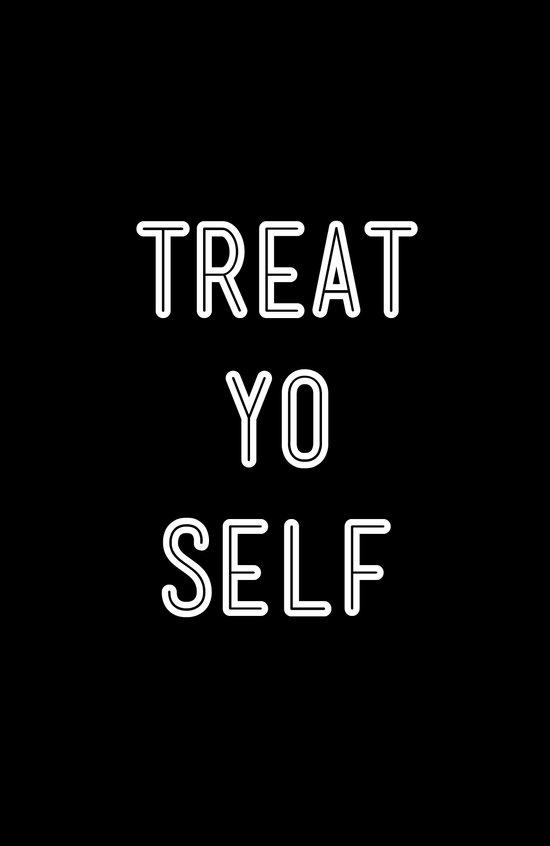 Treat Yo Self Black Art Print