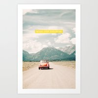NEVER STOP EXPLORING V -… Art Print